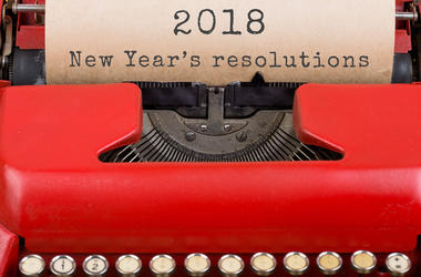 2018 New Years Resolutions